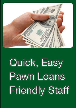 Quick, Easy Pawn Loans with Friendly Staff
