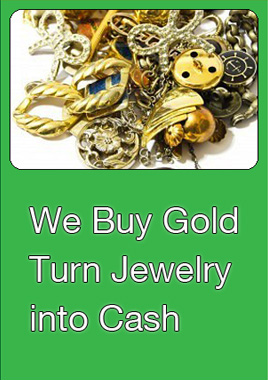 We Buy Gold.  Turn your jewelry into cash